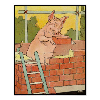 Three Little Pigs: Bricks to Build a House Poster