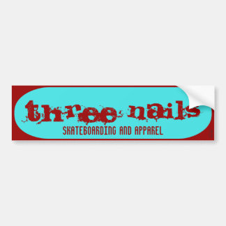 three nails bumber sticker car bumper sticker