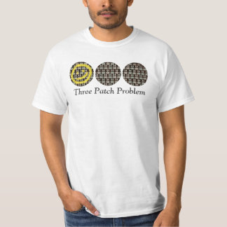 Three Patch Problem T-shirt