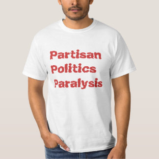 Three Ps Partisan Politics Paralysis T-Shirt