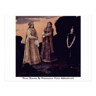 Three Queens By Wassnezow Victor Mikhailovich Post Card