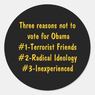 Three reasons not to vote for Obama#1-Terrorist... Classic Round Sticker