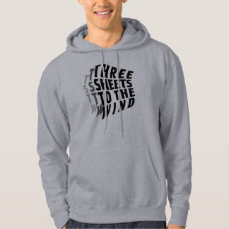 Three Sheets to the Wind Hoodie