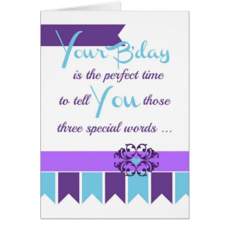 Three Special Words for your favorite adult! Greeting Card