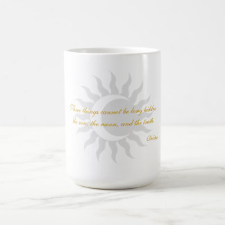 Three Things Cannot Be Long Hidden Buddha Quote Coffee Mugs