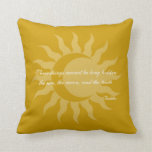 Three Things Cannot Be Long Hidden Buddha Quote Pillow