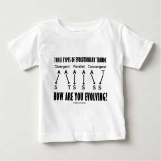 Three Types Of Evolutionary Trends (Evolution) Baby T-Shirt