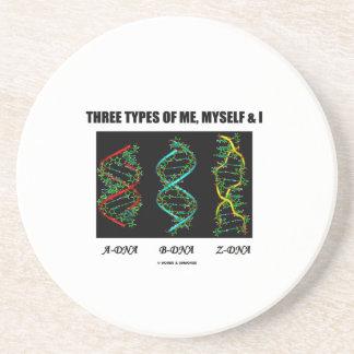 Three Types Of Me, Myself & I A-DNA B-DNA Z-DNA Coaster