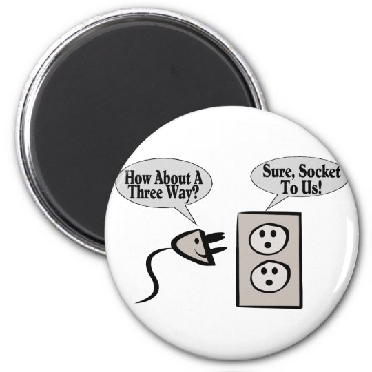 Three Way Plugged Magnet