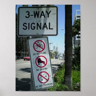 Three Way Signal of NOs Poster