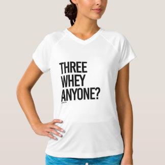 Three Whey Anyone -  .png T-Shirt