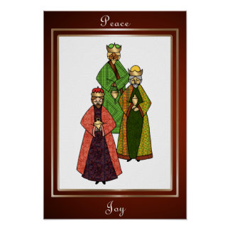 Three Wise Men Bring Peace and Joy Poster