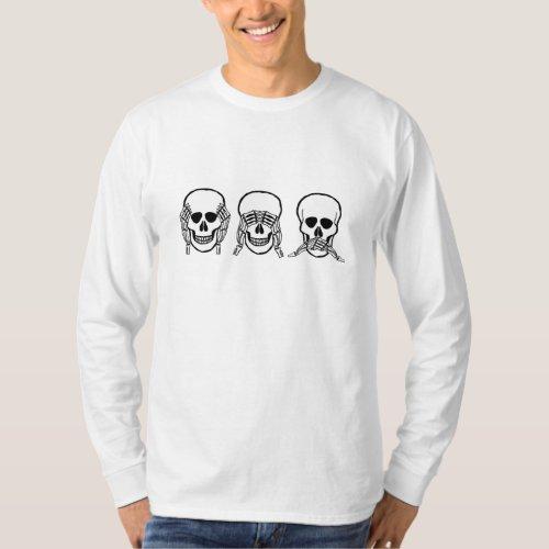 Three wise skulls see hear speak no evil T_Shirt