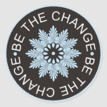 Three Word Quotes ~Be The Change~ Classic Round Sticker