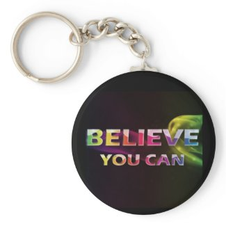 Three Word Quotes ~Believe You Can~ keychain