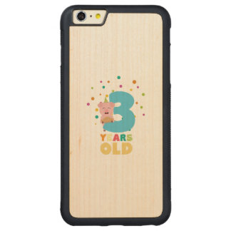 Three Years third Birthday Party Z9hyc Carved Maple iPhone 6 Plus Bumper Case