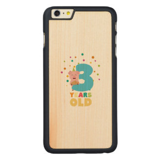 Three Years third Birthday Party Z9hyc Carved Maple iPhone 6 Plus Slim Case