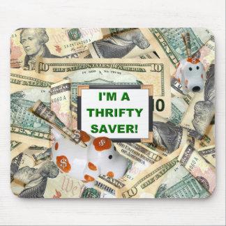 THRIFTY SAVER  (Dollar)  Mousepad
