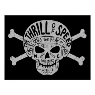 Thrill of Speed Skull Poster
