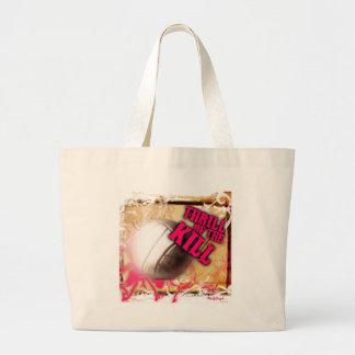 Thrill of the Kill Jumbo Tote Bag