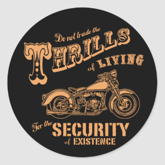 Thrills of Living II Classic Round Sticker