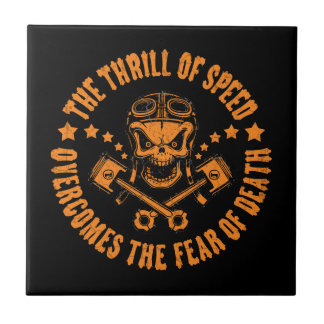 Thrills Overcome Fear Ceramic Tile
