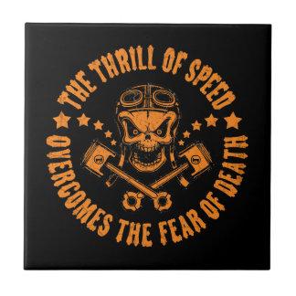 Thrills Overcome Fear Ceramic Tile
