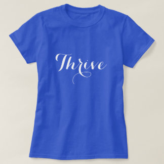 Thrive Typography T-shirt