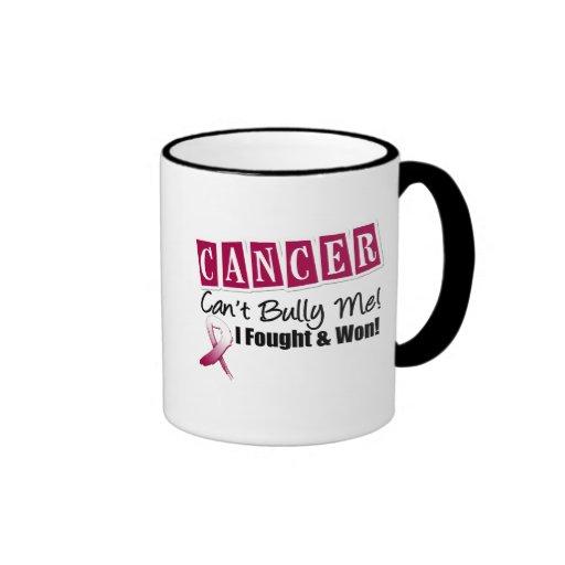 Throat Cancer Can't Bully Me...I Fought I Won Coffee Mug