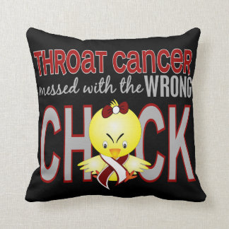 Throat Cancer Messed With Wrong Chick Throw Pillow