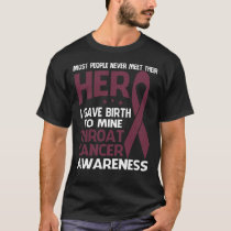 THROAT Cancer Shirt, Some people never meet their T-Shirt