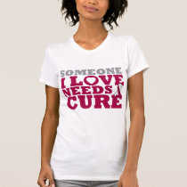 Throat Cancer Someone I Love Needs A Cure Shirt