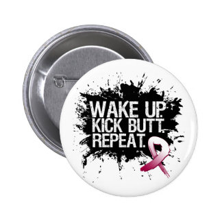 Throat Cancer Wake Up Kick Butt Repeat Pinback Button