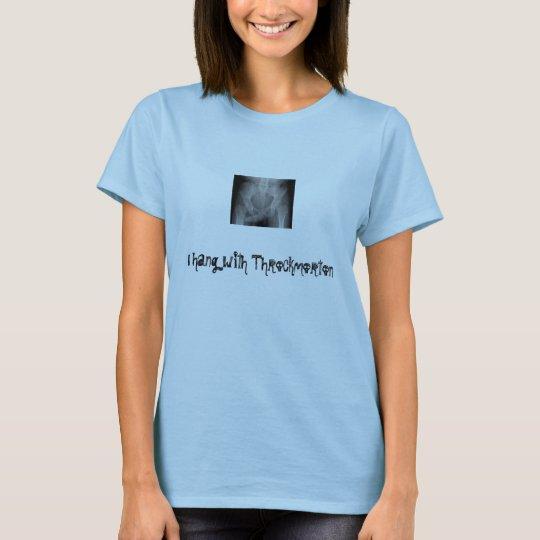 throckmorten, I hang with Throckmorton T-Shirt