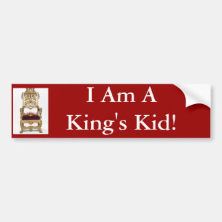 throne, I Am A King's Kid! Car Bumper Sticker