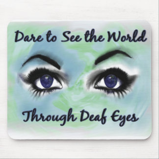 through deaf eyes faded border copy mouse pad