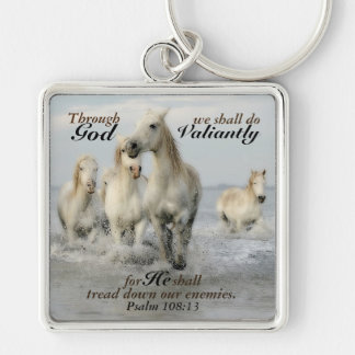 Through God we shall do Valiantly Psalm 108 Horses Keychain