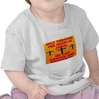 Through The Cross Of Jesus We Are Redeemed Tee Shirt