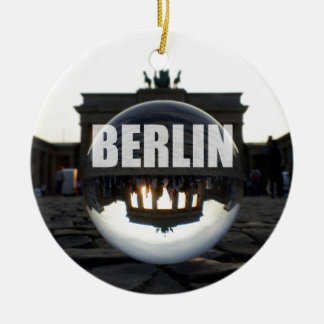 Through the crystal ball, Brandenburg Gate Ceramic Ornament