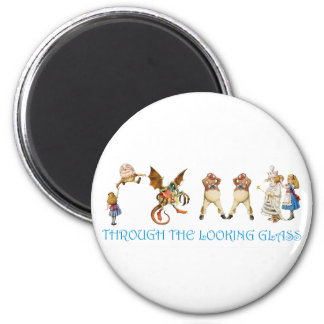 THROUGH THE LOOKING GLASS MAGNET