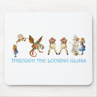 THROUGH THE LOOKING GLASS MOUSE PAD