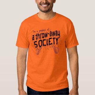 throw-away society t-shirt