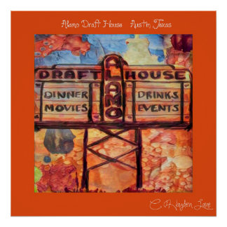 Throw Back Austin Alamo Draft house print