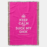 [Crown] keep calm and suck my dick  Throw Blanket