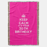 [Crown] keep calm it's your 30th birthday  Throw Blanket