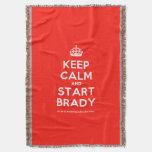 [Crown] keep calm and start brady  Throw Blanket