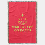 [Xmas tree] keep calm and make peace on earth  Throw Blanket