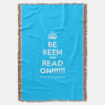 [Crown] be reem and read on!!!!!!  Throw Blanket