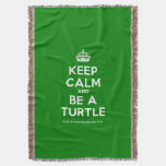 [Crown] keep calm and be a turtle  Throw Blanket