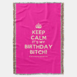 [Crown] keep calm it's my birthday bitch!  Throw Blanket